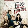 Todd and the Book of Pure Evil : affiche