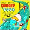 Danger & Eggs : Affiche