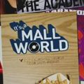 Photo : It's a Mall World
