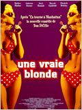 Une Vraie blonde