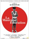 La Mauvaise &#233;ducation