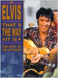Elvis : That&#39;s the Way it is