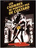 Les Cadavres ne portent pas de costard