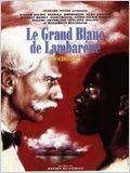 Le grand blanc de Lambaréné