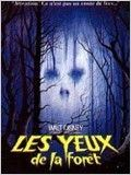 Les Yeux de la For&#234;t