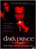 Dark Prince: La veritable histoire de Dracula