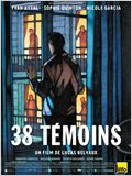 38 t&#233;moins