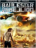 Prisoners of Power : Battlestar Rebellion