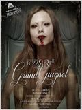The Theatre Bizarre 2 : Grand Guignol