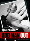 Roman Polanski : Odd Man Out