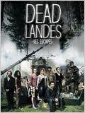 Dead Landes, les escapés