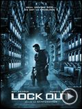 Photo : Lock Out Premières minutes exclusives VO