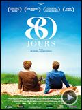 Photo : 80 jours Bande-annonce VO