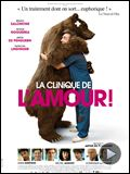 Photo : La Clinique de l'amour ! Bande-annonce