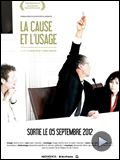 Photo : La Cause et l'Usage Bande-annonce