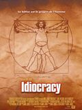 Photo : Idiocracy