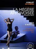 La Mégère apprivoisée (Bolchoï-Pathé Live)