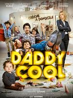 Daddy Cool Bande-annonce VF