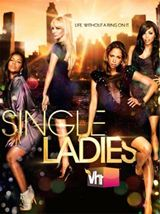Single Ladies Saison 1 Vostfr