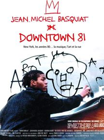Jean Michel Basquiat – Downtown 81 streaming