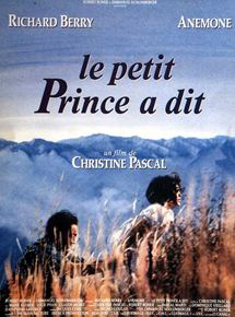 Le petit prince a dit streaming