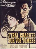 J'irai cracher sur vos tombes streaming