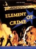 Element of crime en streaming