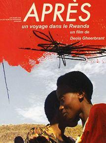 Après, un voyage dans le Rwanda