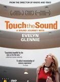 Touch the Sound: A Sound Journey with Evelyn Glennie