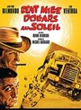 Cent mille dollars au soleil streaming