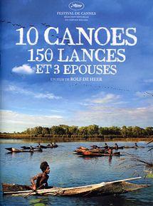10 canoés, 150 lances et 3 épouses streaming