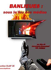 Banlieues : sous le feu des médias