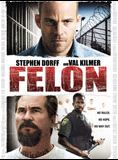 Felon streaming