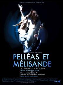 Bande-annonce Pelleas et Melisande, Le Chant des Aveugles