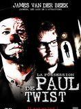 La Possession de Paul Twist