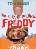 Va te faire foutre Freddy