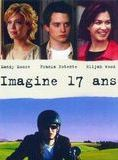 Imagine 17 ans