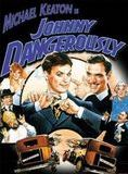Johnny dangerously