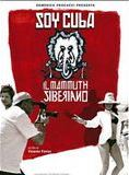 Soy Cuba, le mammouth sibérien