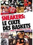 Sneakers, le Culte des Baskets