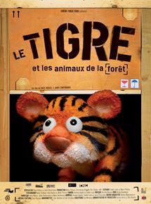 Le Tigre et les animaux de la forêt streaming