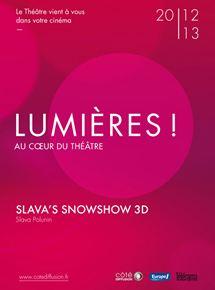 Slava snowshow en 3D (Côté diffusion)