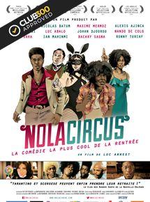 N.O.L.A. Circus (VO)