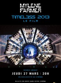 Mylène Farmer – Timeless 2013 le film streaming