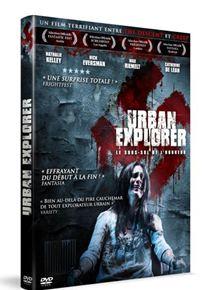 Urban Explorer - Le sous-sol de l'horreur