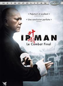 Ip Man : Le combat final streaming