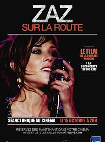 Zaz - Sur la route (Pathé Live) en streaming
