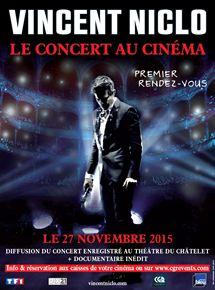 Vincent Niclo - Le concert au cinéma (CGR Events)