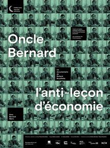 Oncle Bernard – l'anti-leçon d'économie streaming