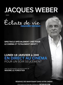 Jacques Weber – Eclats de vie